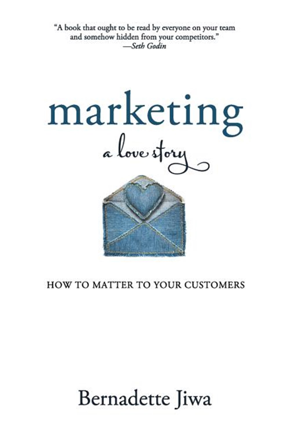 Marketing A Love Story: How to Matter to Your Customers