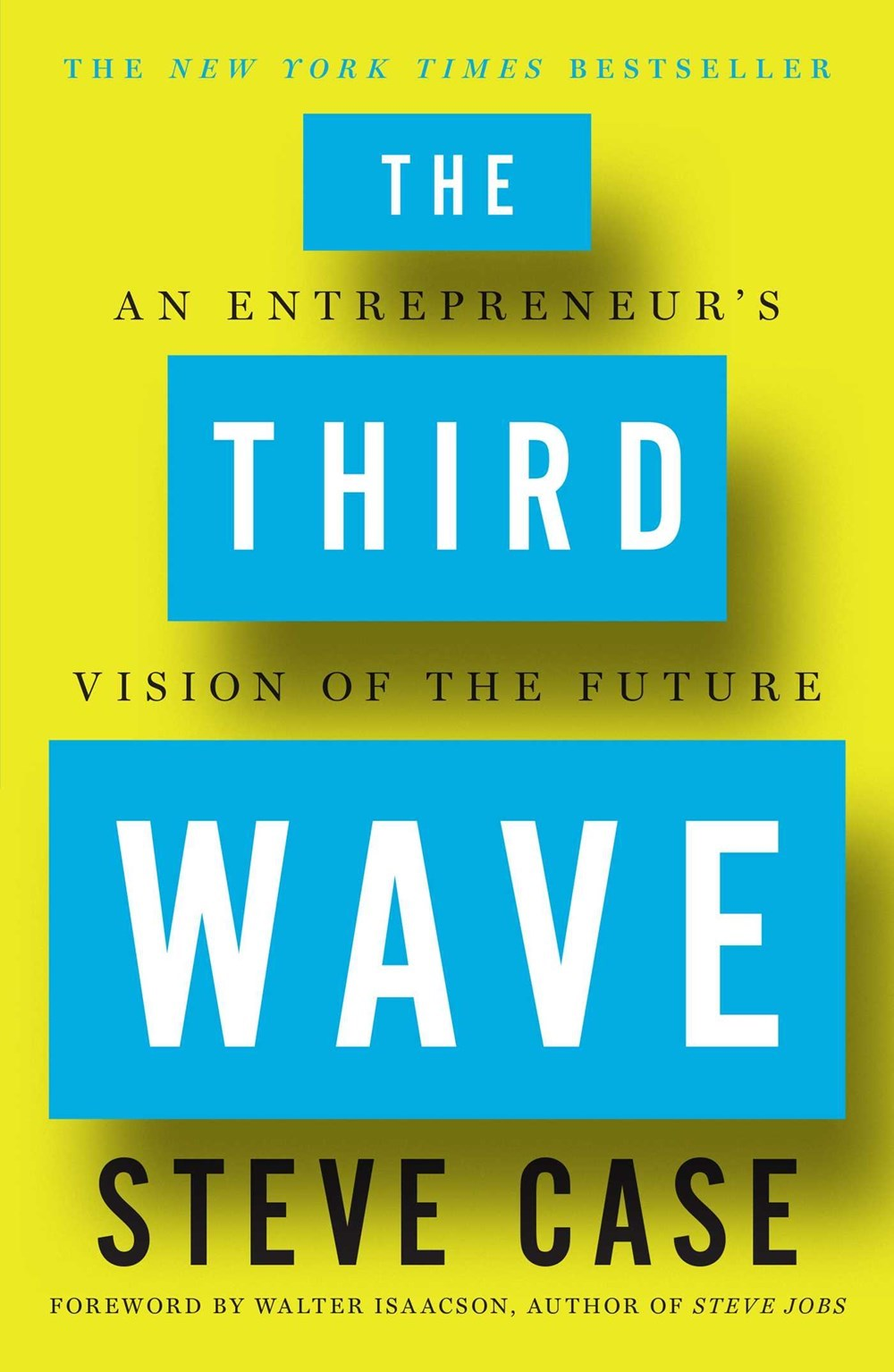 Third Wave An Entrepreneur's Vision of the Future