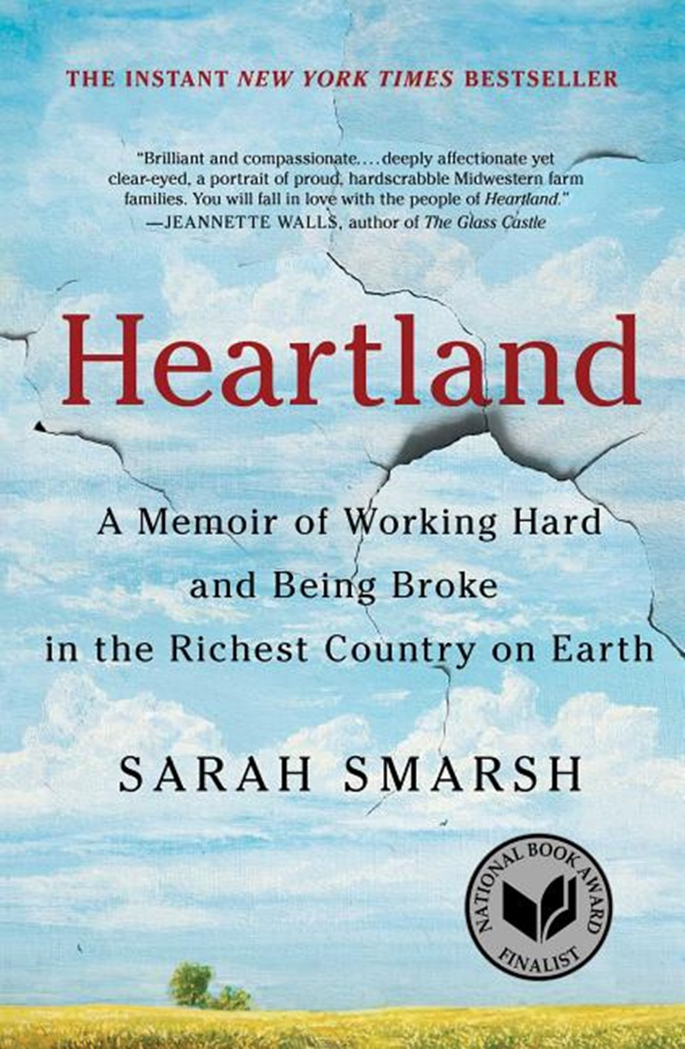 Heartland A Memoir of Working Hard and Being Broke in the Richest Country on Earth