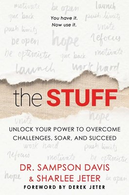 Stuff: Unlock Your Power to Overcome Challenges, Soar, and Succeed