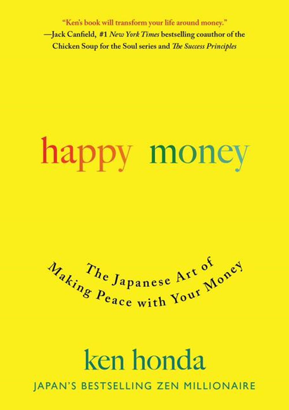 Happy Money The Japanese Art of Making Peace with Your Money