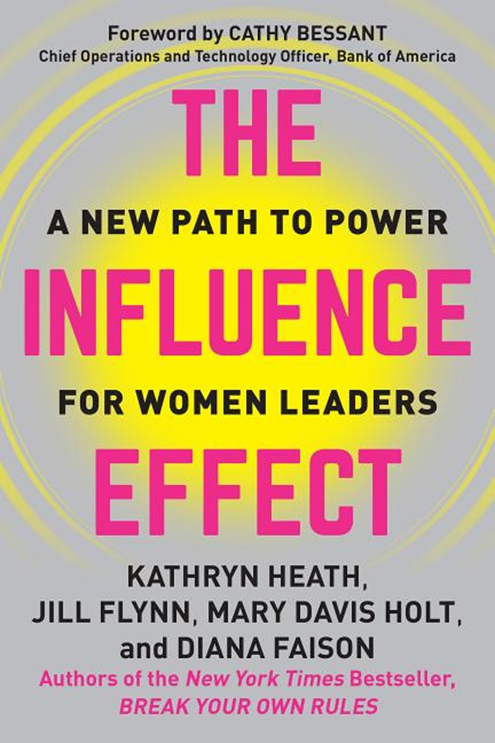 Influence Effect: A New Path to Power for Women Leaders