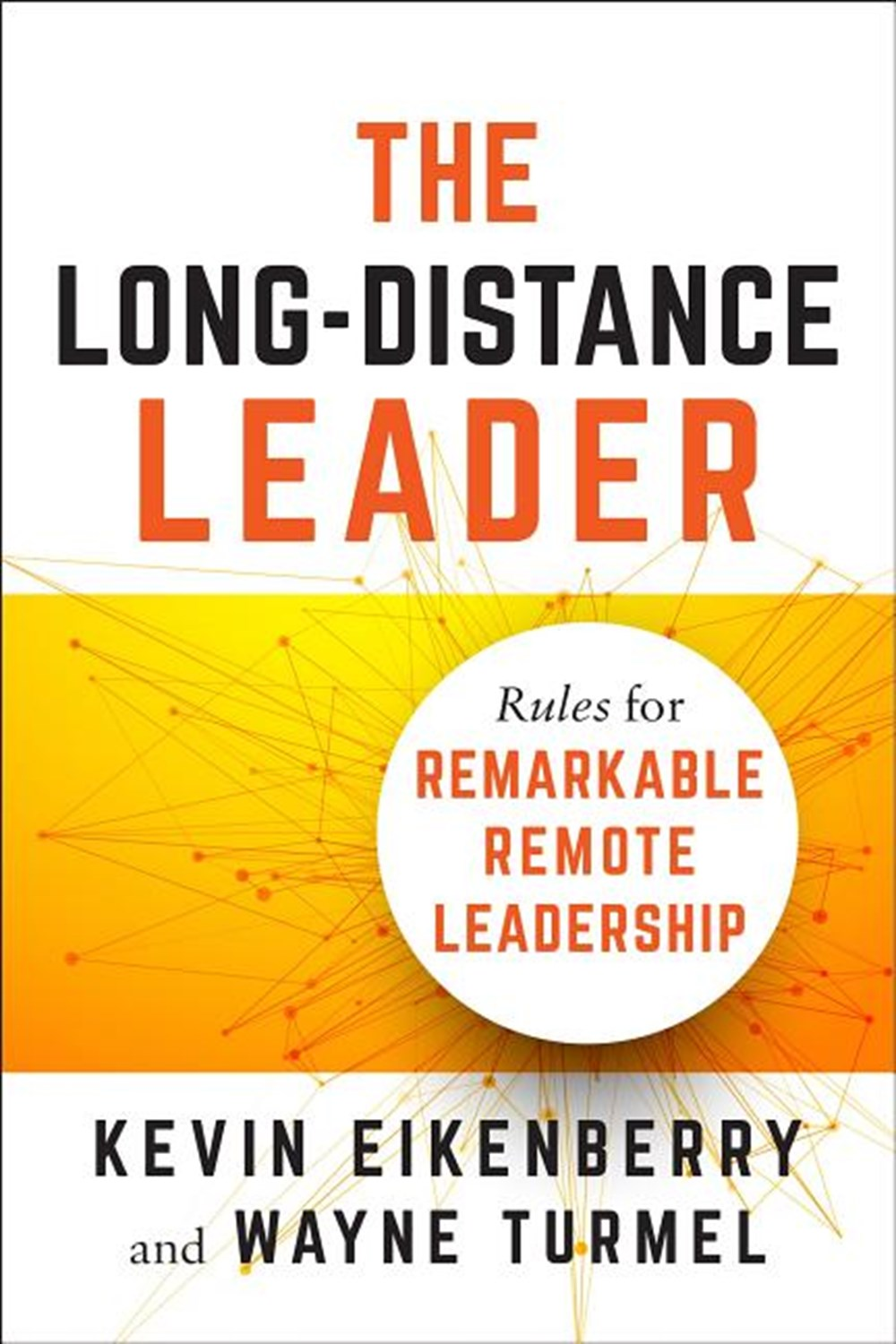 Long-Distance Leader Rules for Remarkable Remote Leadership