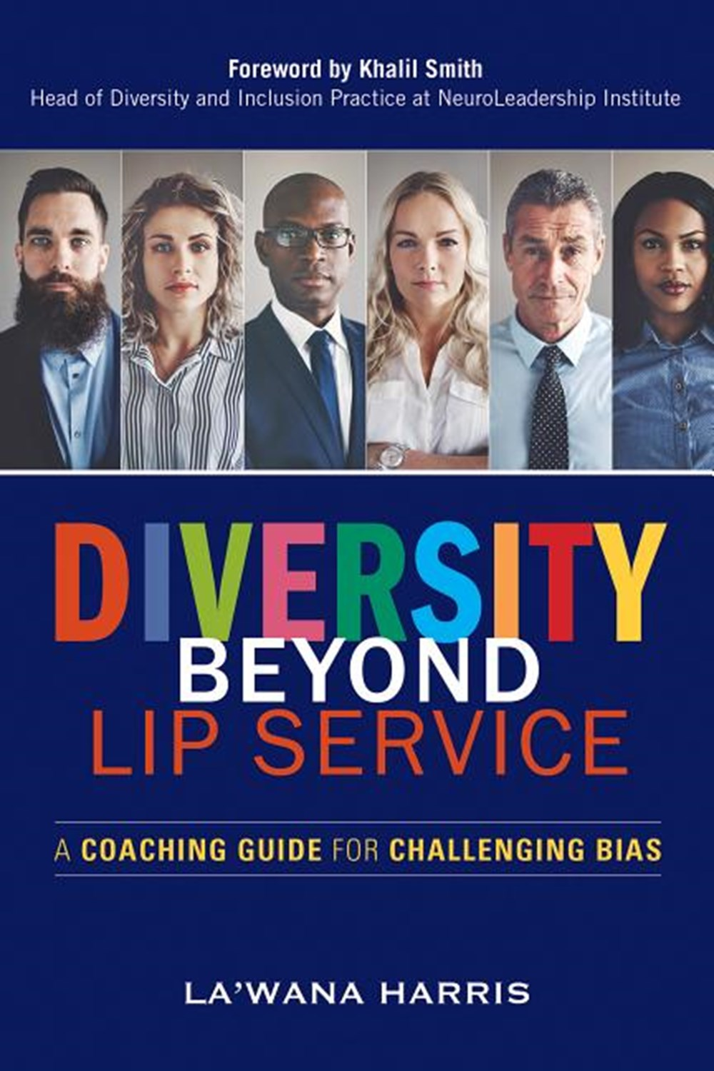 Diversity Beyond Lip Service A Coaching Guide for Challenging Bias