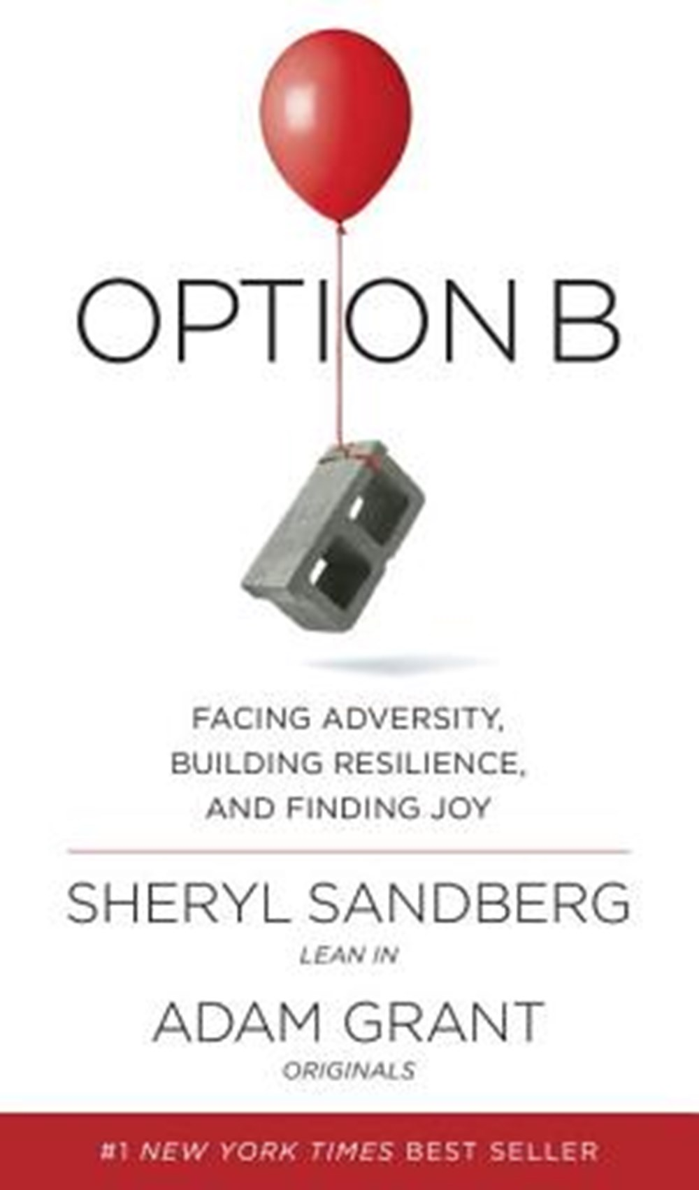 Option B Facing Adversity, Building Resilience, and Finding Joy