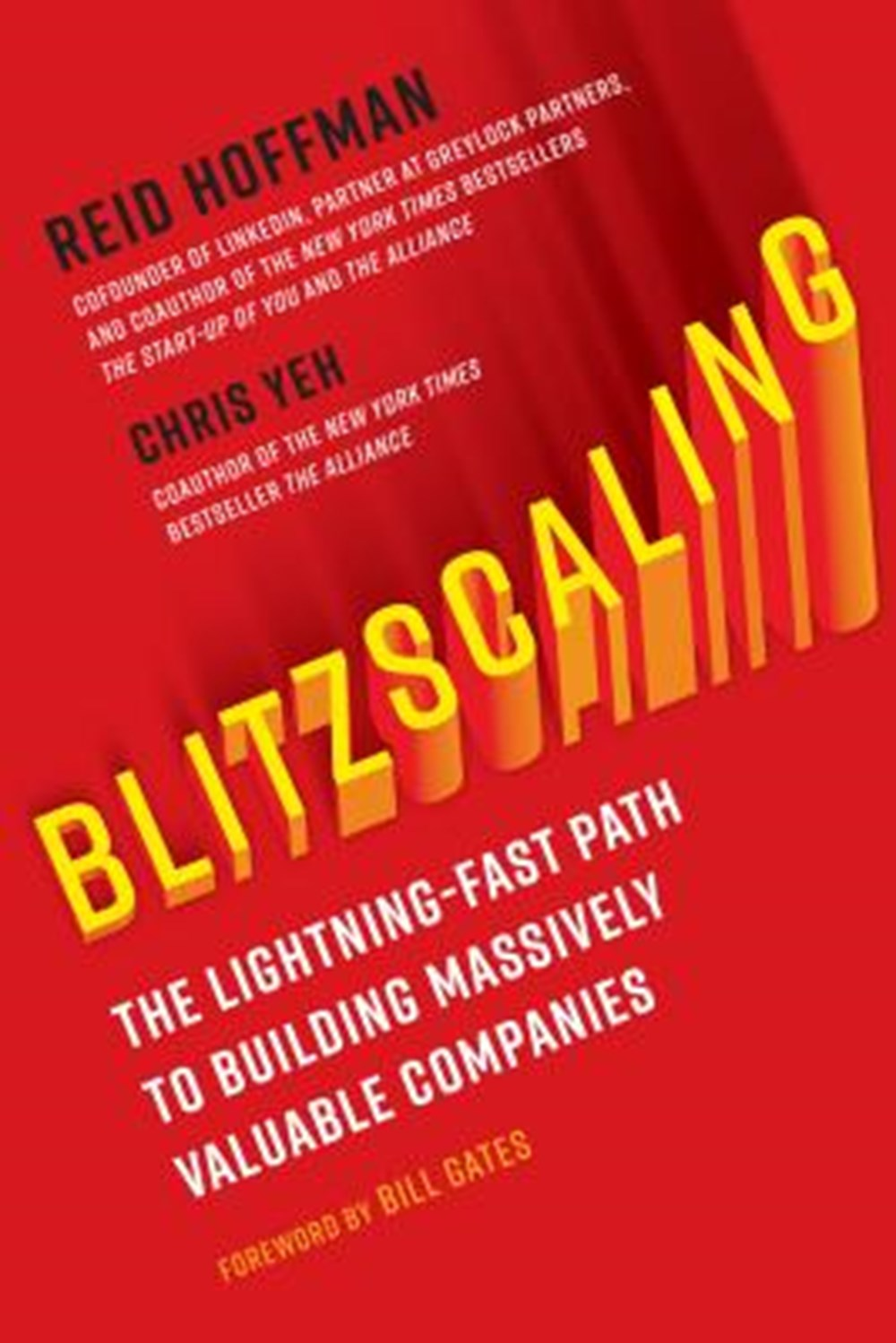 Blitzscaling The Lightning-Fast Path to Building Massively Valuable Companies