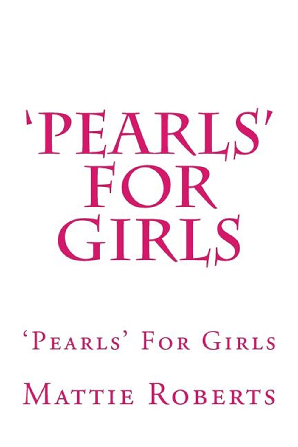 'pearls' for Girls 'pearls' for Girls