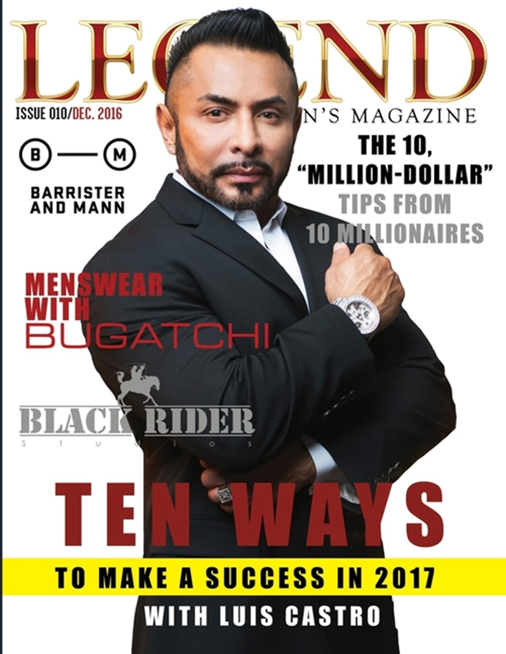 Legend Men's Magazine Business Success with Luis Castro