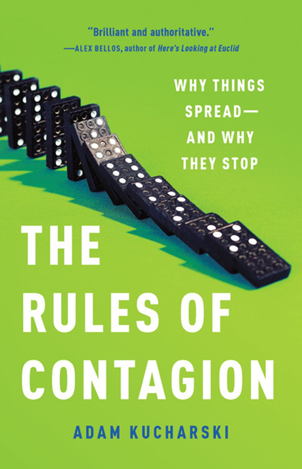 Rules of Contagion Why Things Spread--And Why They Stop