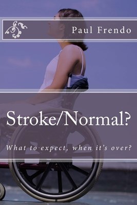 Stroke/Normal?: What to expect, when it's over?