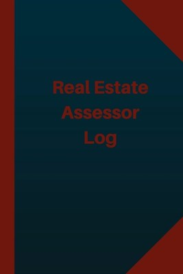 Real Estate Assessor Log (Logbook, Journal - 124 pages 6x9 inches): Real Estate Assessor Logbook (Blue Cover, Medium)