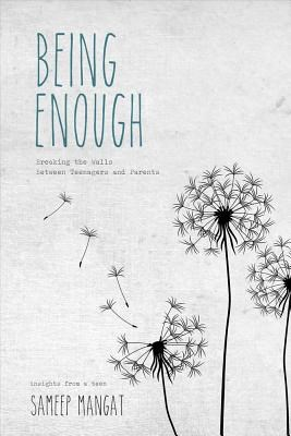 Being Enough: Breaking the Walls Between Teenagers and Parents