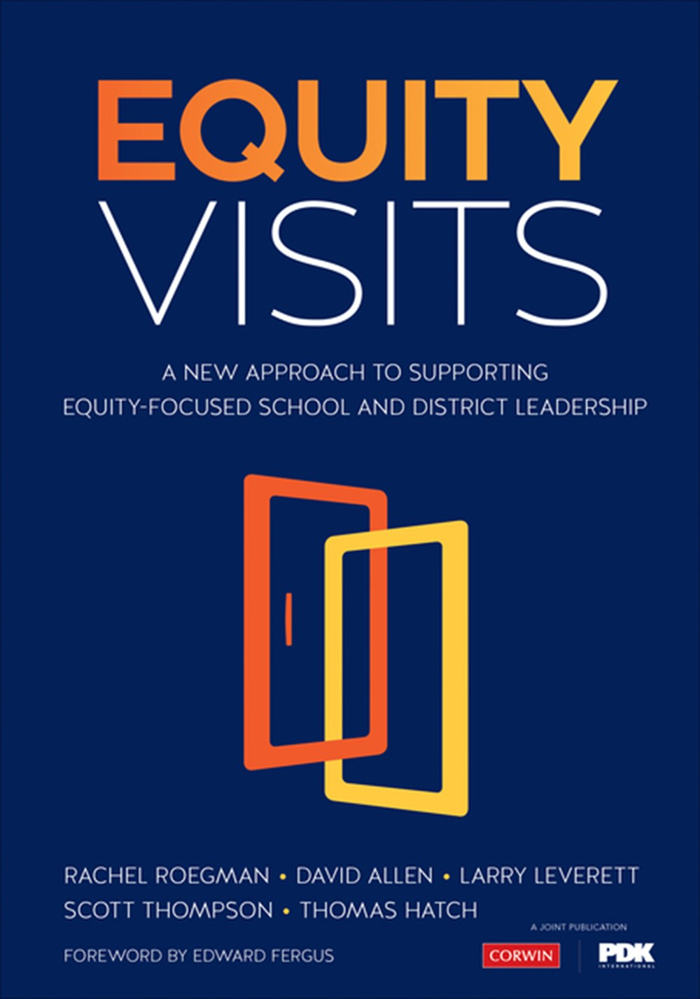 Equity Visits A New Approach to Supporting Equity-Focused School and District Leadership