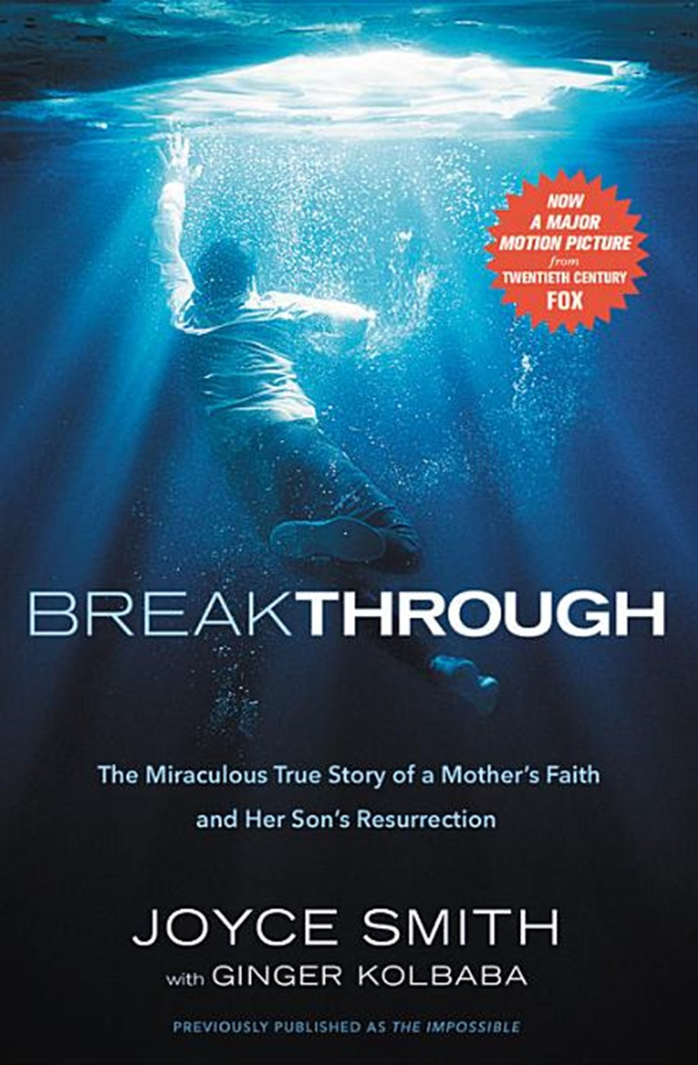Breakthrough The Miraculous True Story of a Mother's Faith and Her Child's Resurrection