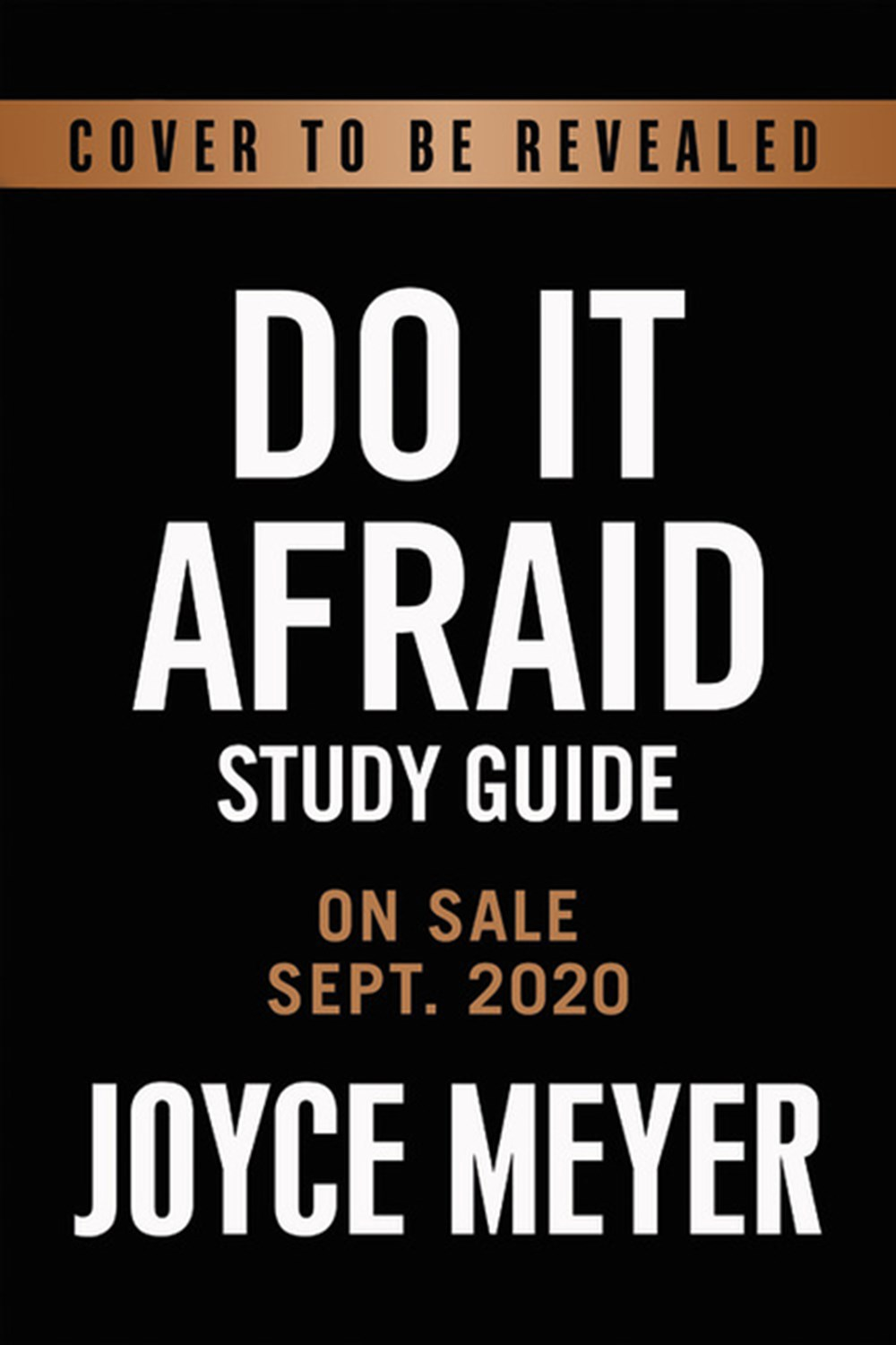 Do It Afraid Study Guide Embracing Courage in the Face of Fear