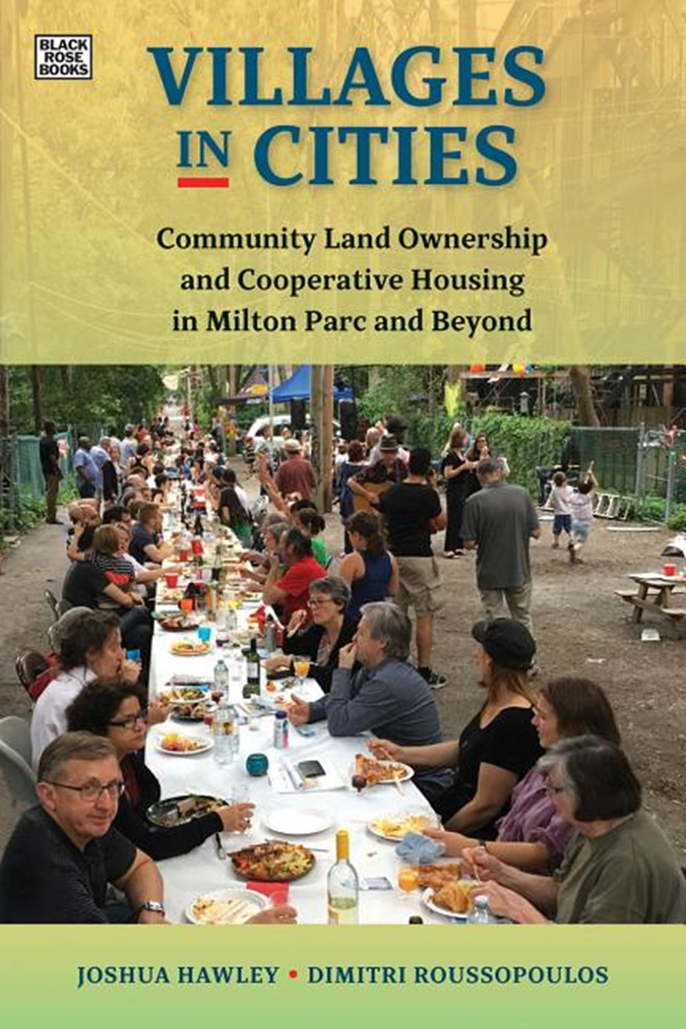 Villages in Cities Community Land Ownership and Cooperative Housing in Milton Parc and Beyond