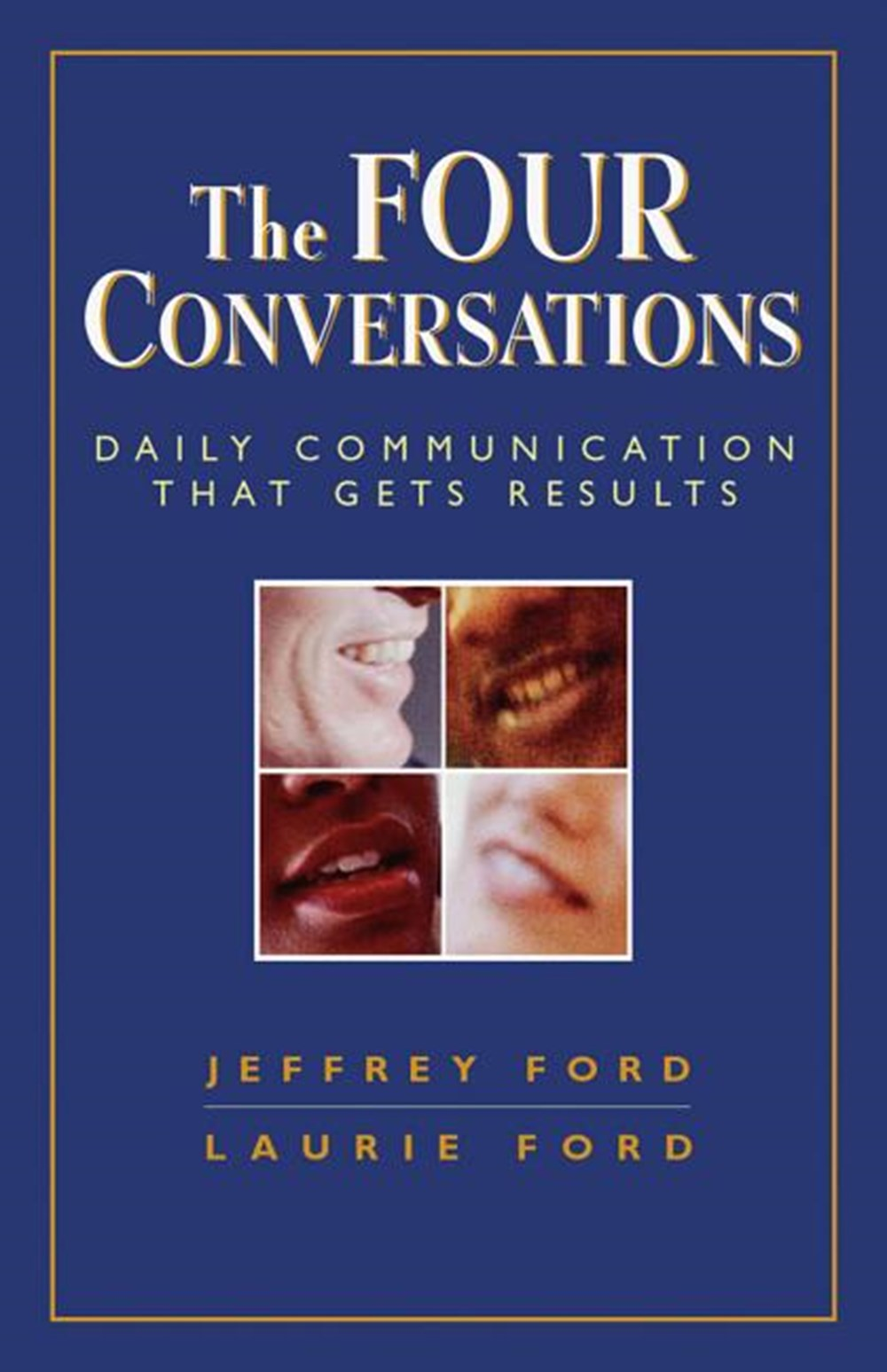 Four Conversations Daily Communication That Gets Results