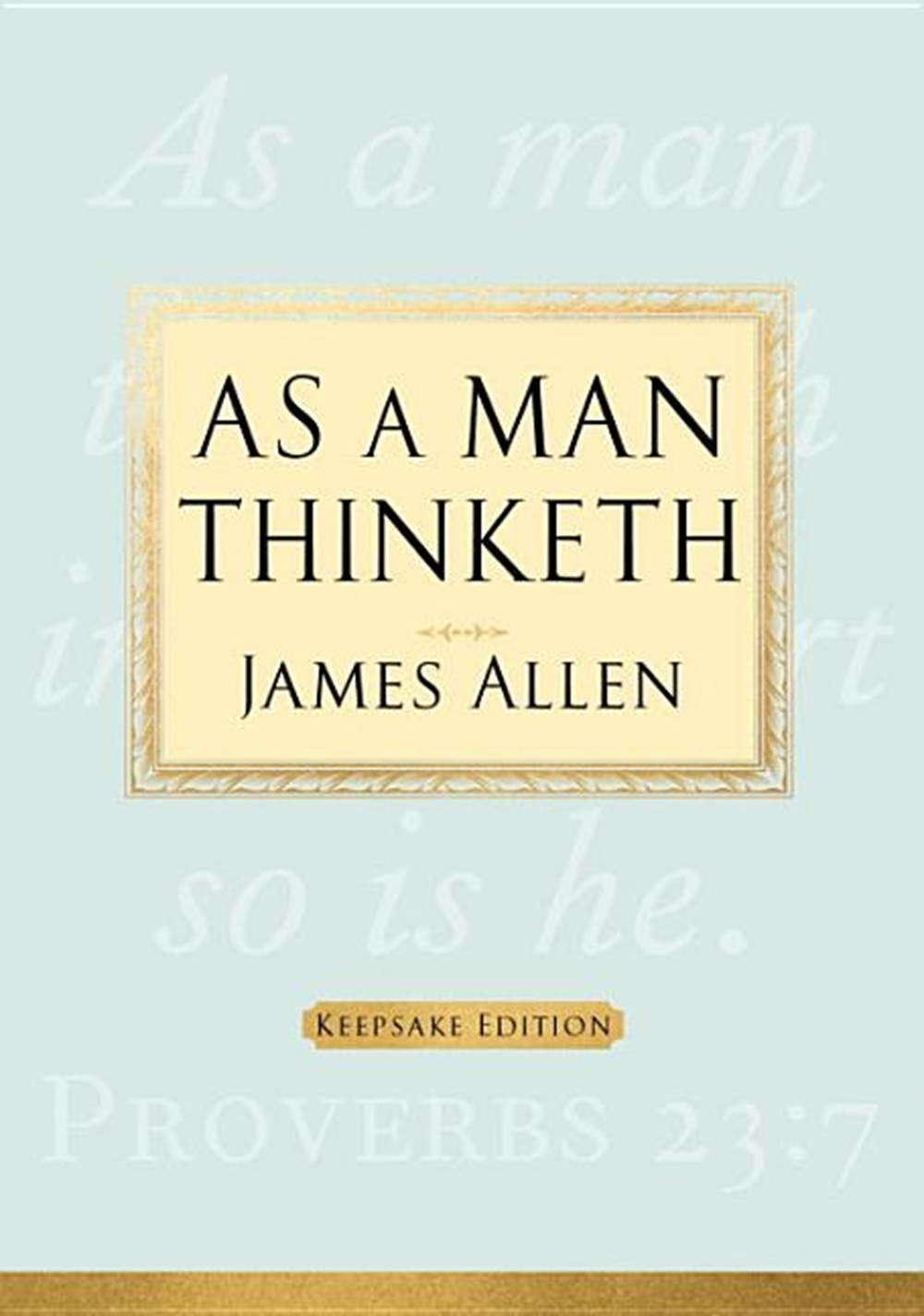 As a Man Thinketh (Keepsake)
