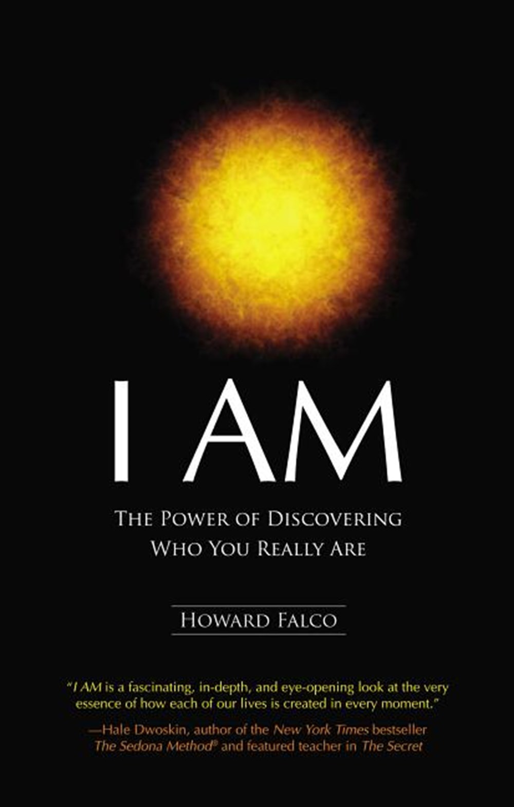 I Am The Power of Discovering Who You Really Are