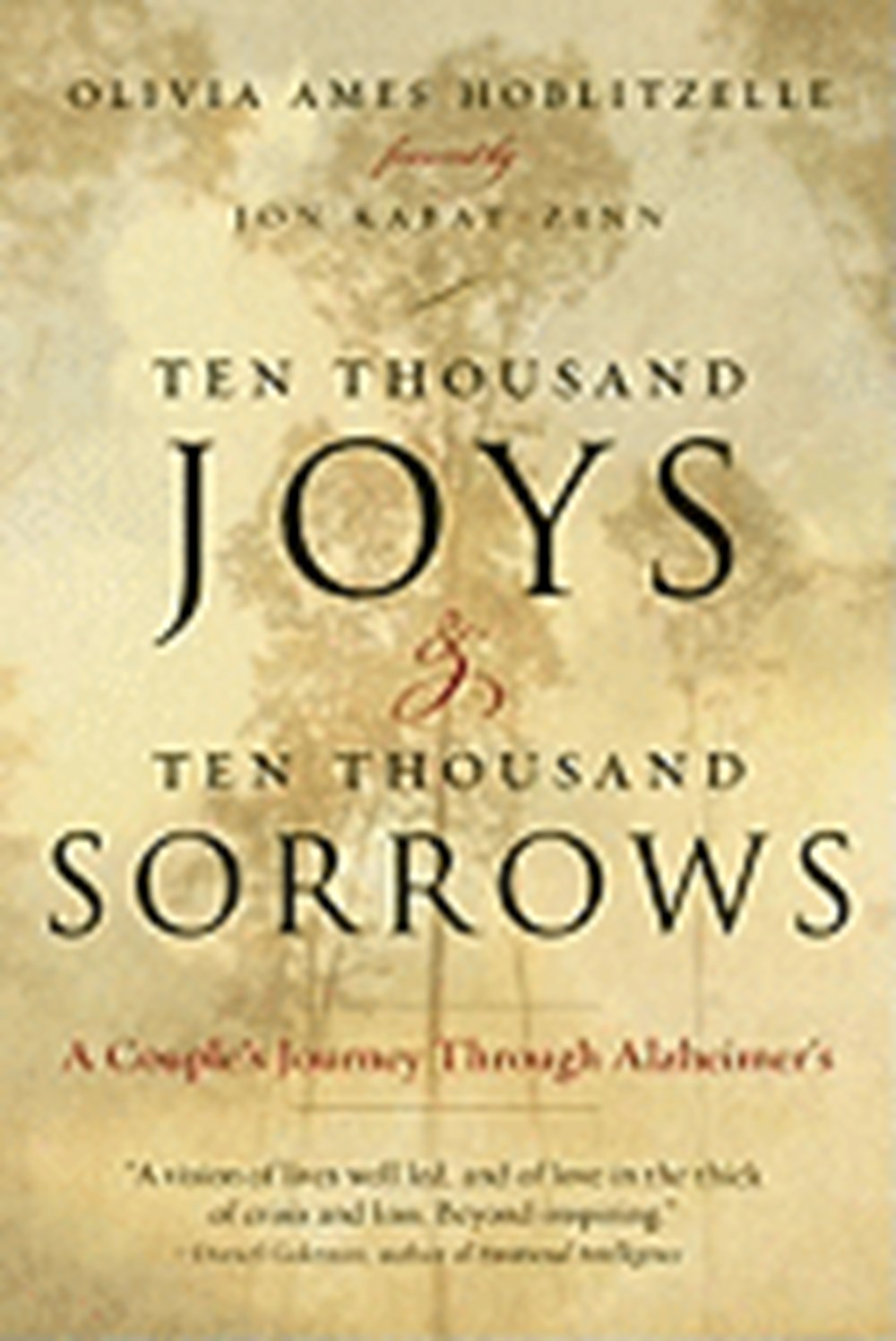 Ten Thousand Joys & Ten Thousand Sorrows A Couple's Journey Through Alzheimer's