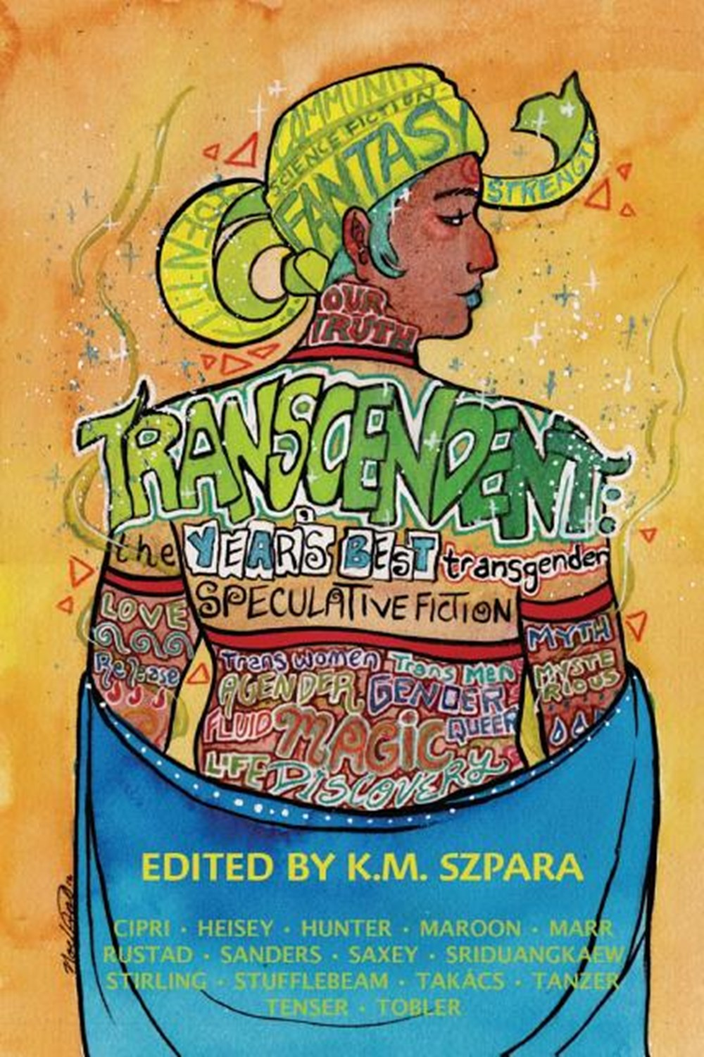Transcendent The Year's Best Transgender Speculative Fiction