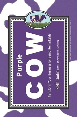 Purple Cow: Transform Your Business by Being Remarkable (2003. Corr. 2nd Printing)