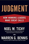 Judgment: How Winning Leaders Make Great Calls