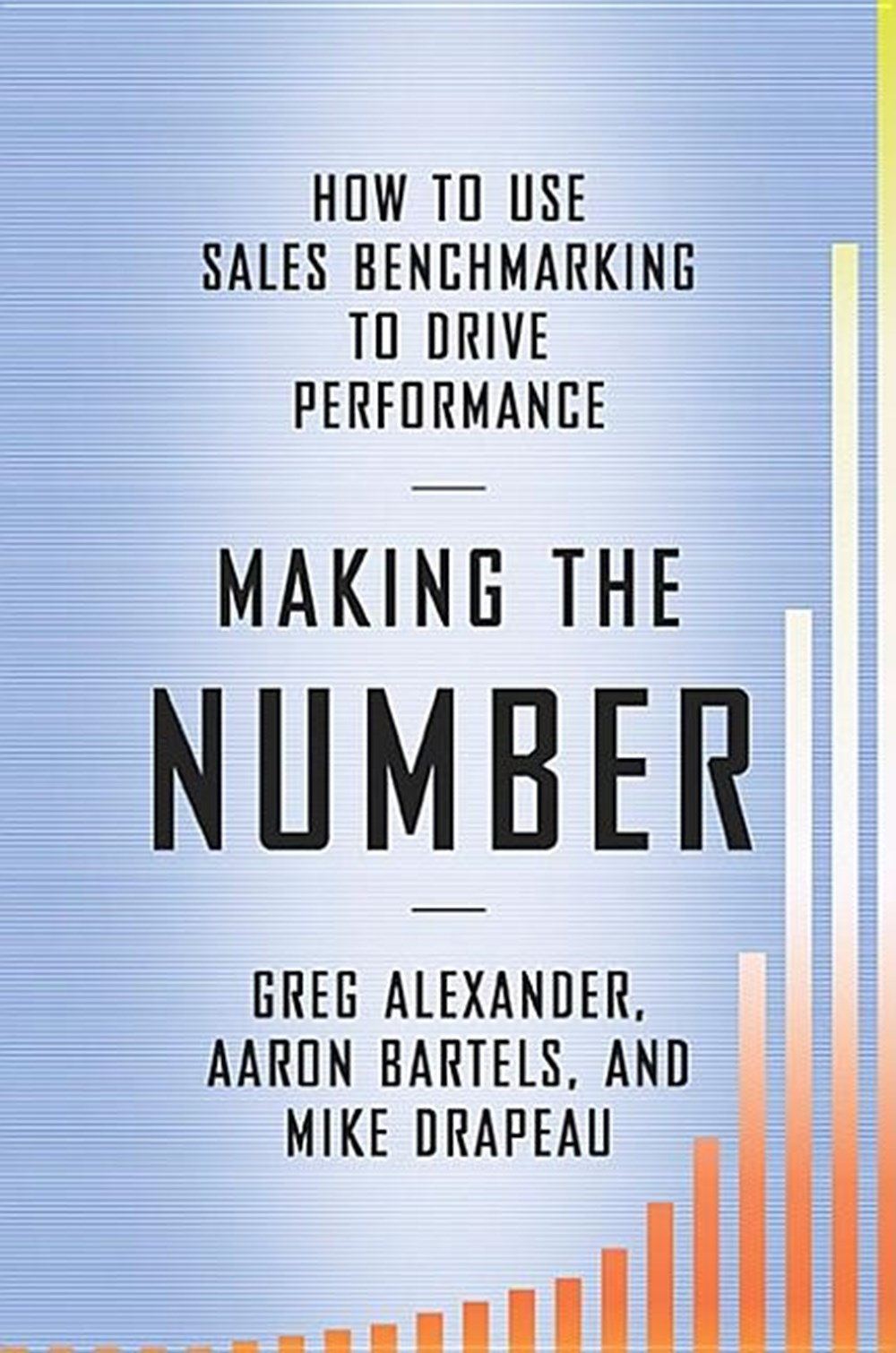 Making the Number How to Use Sales Benchmarking to Drive Performance