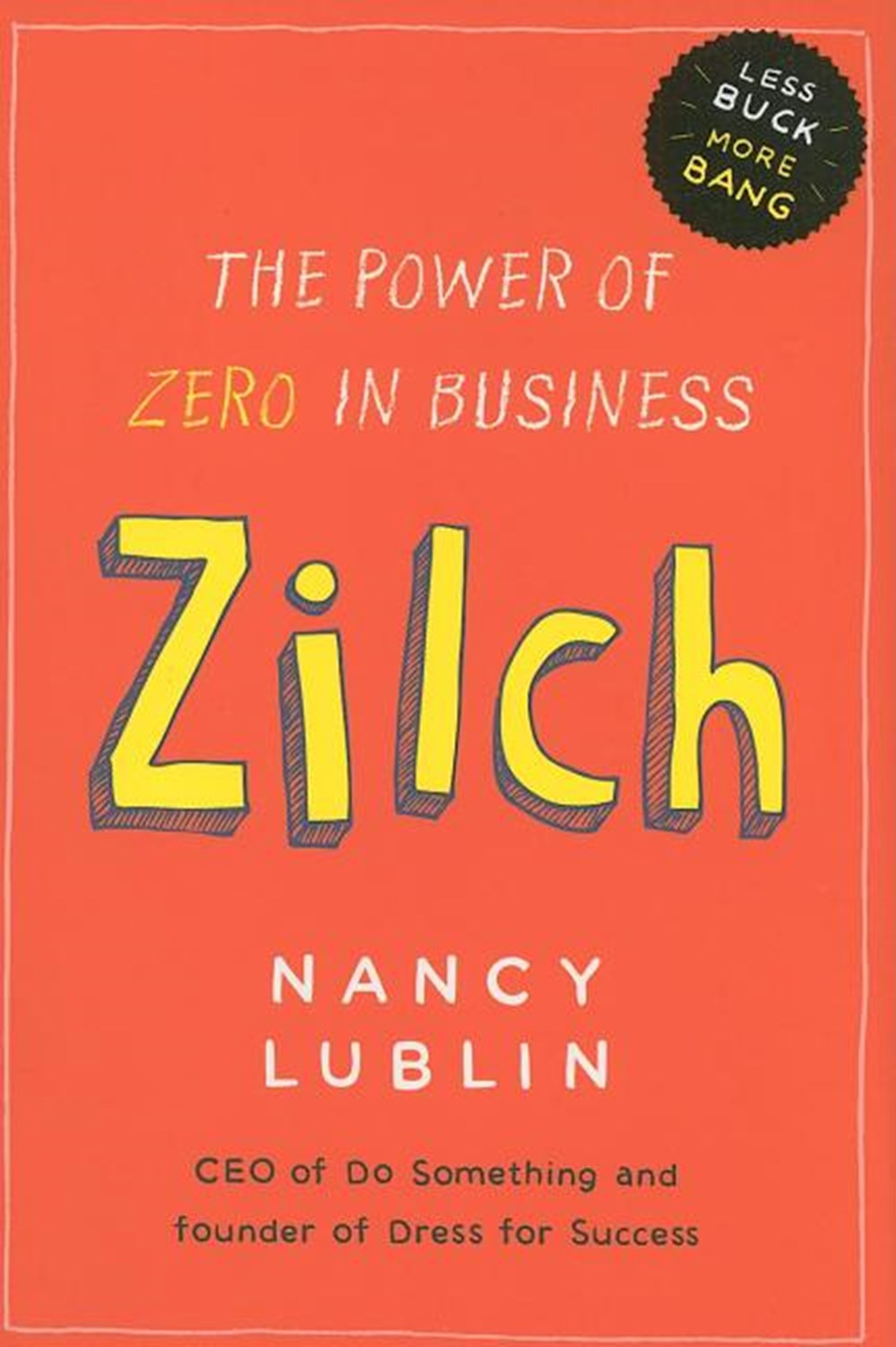 Zilch The Power of Zero in Business