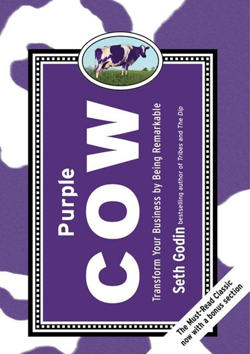 Purple Cow, New Edition Transform Your Business by Being Remarkable