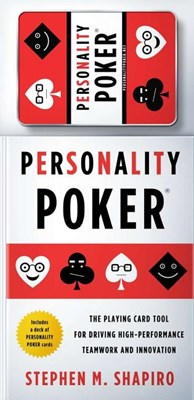 Personality Poker: The Playing Card Tool for Driving High-Performance Teamwork and Innovation [With Cards]