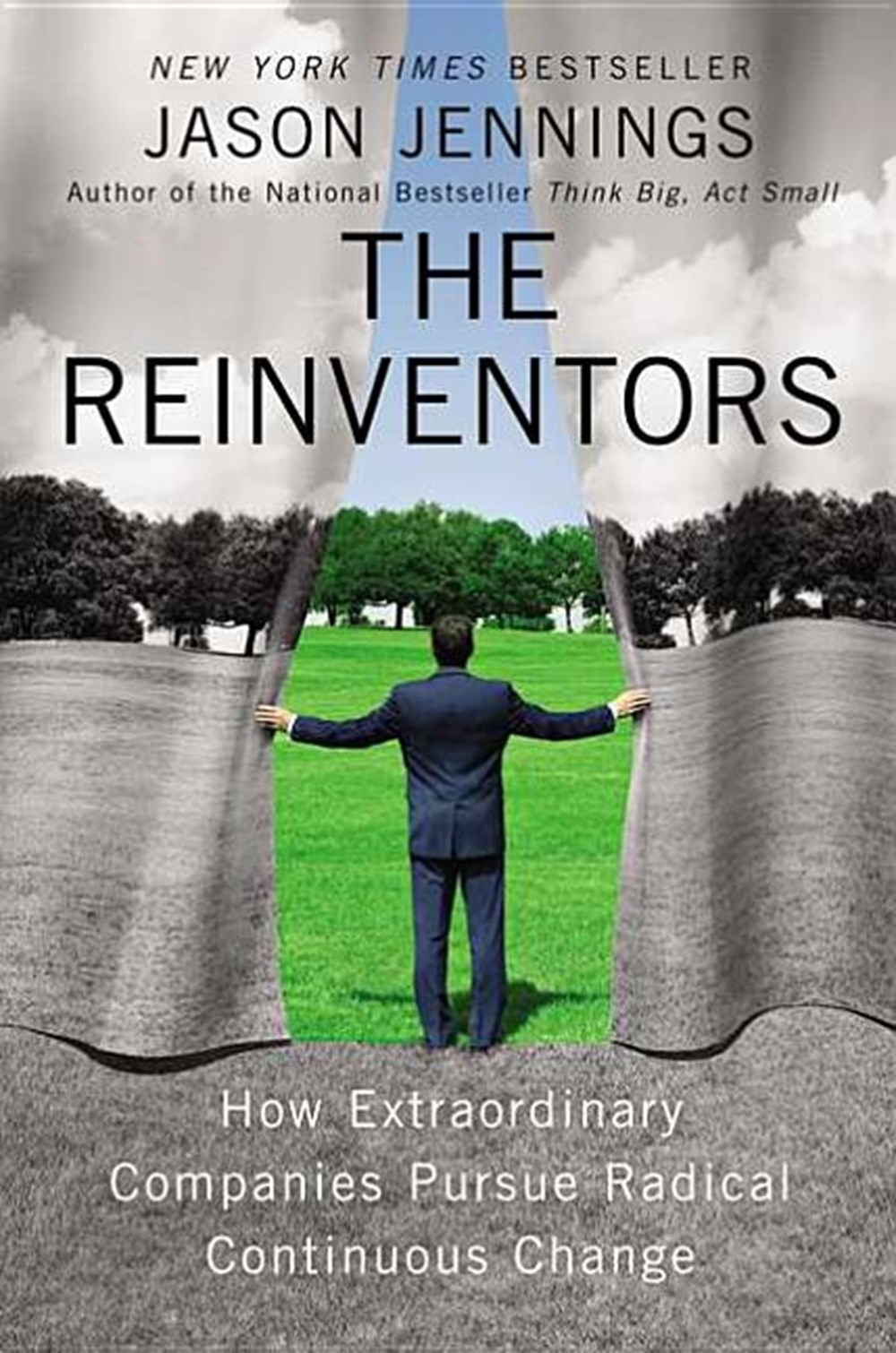 Reinventors How Extraordinary Companies Pursue Radical Continuous Change