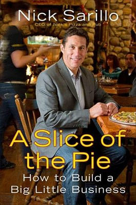 Slice of the Pie: How to Build a Big Little Business