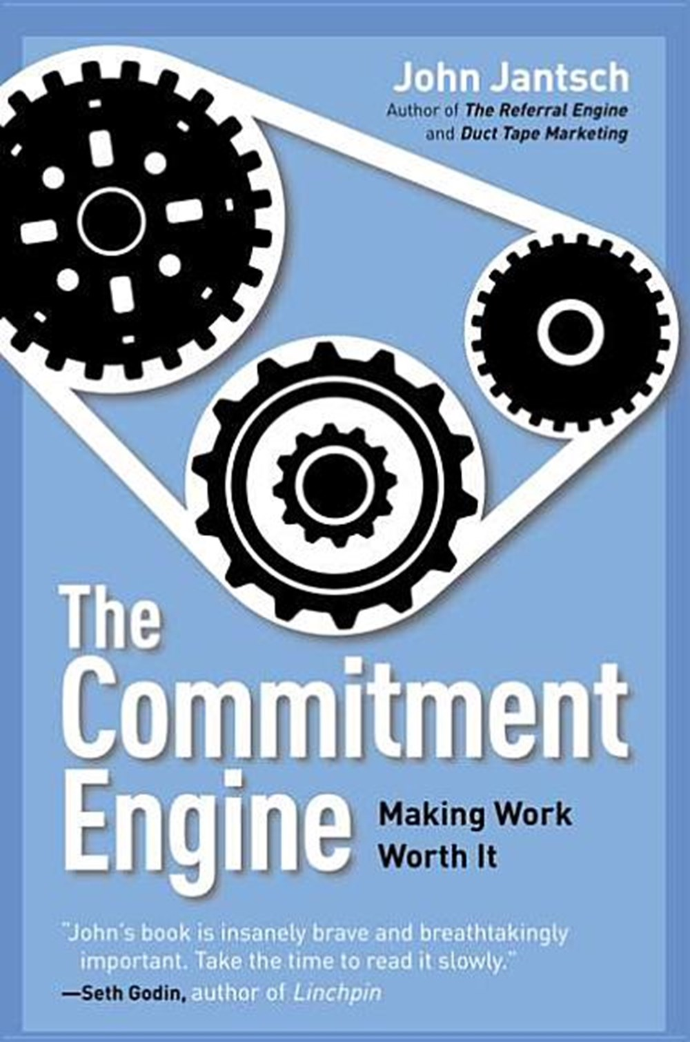 Commitment Engine Making Work Worth It