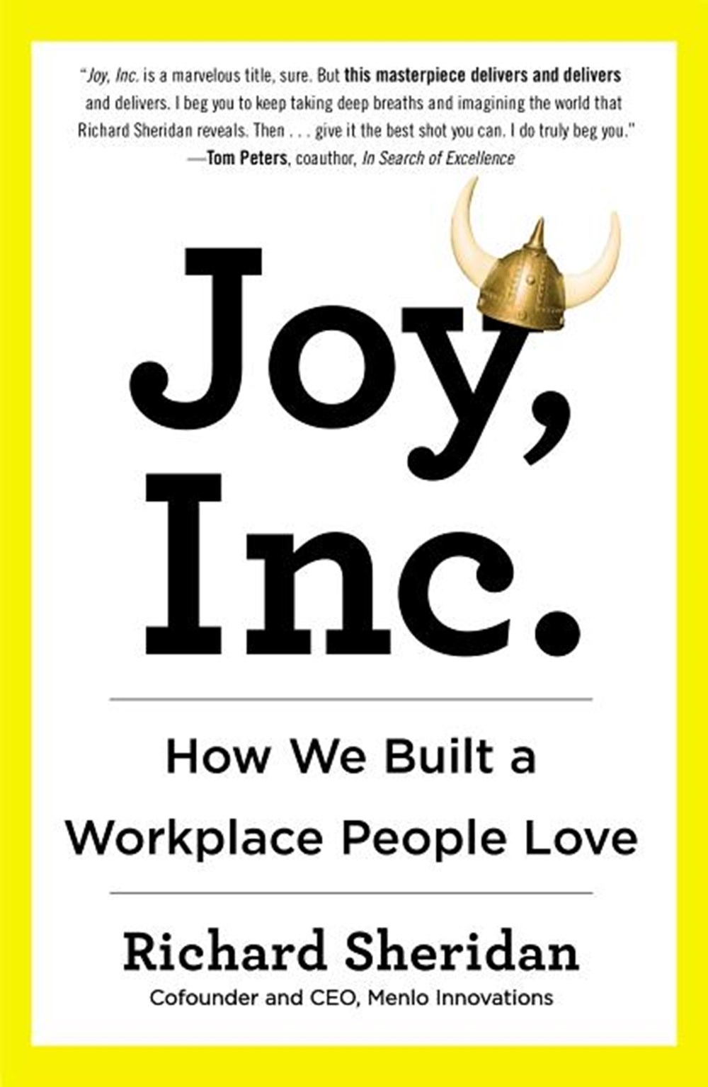 Joy, Inc. How We Built a Workplace People Love