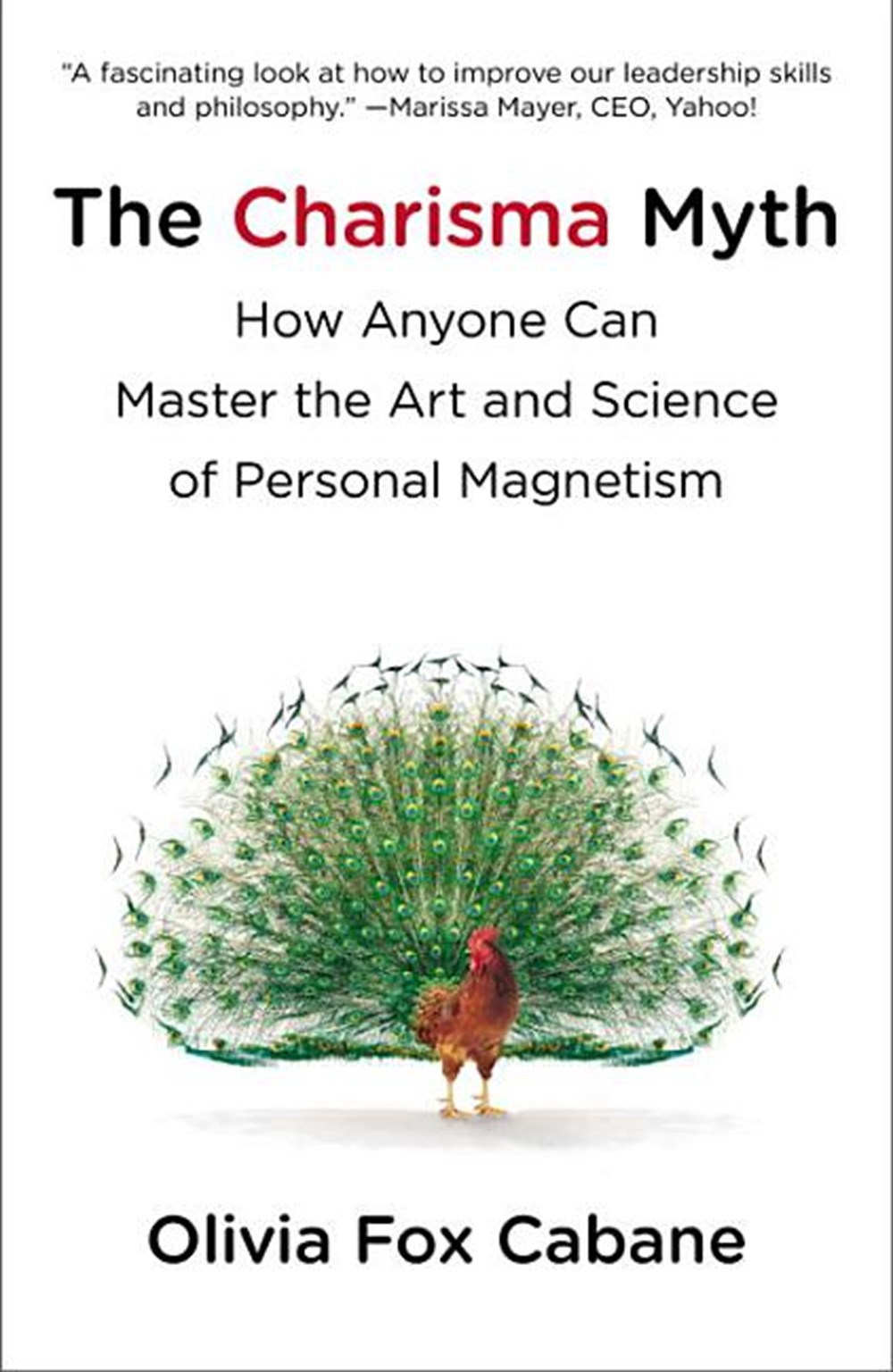 Charisma Myth How Anyone Can Master the Art and Science of Personal Magnetism