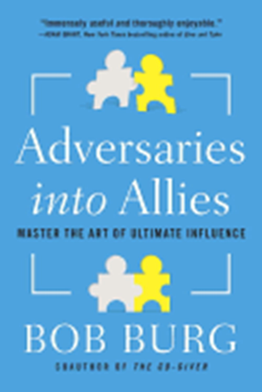 Adversaries Into Allies Master the Art of Ultimate Influence