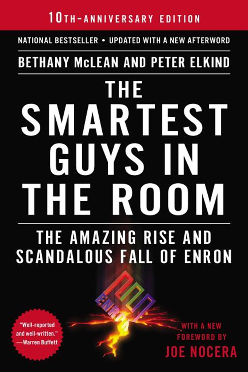 Smartest Guys in the Room The Amazing Rise and Scandalous Fall of Enron