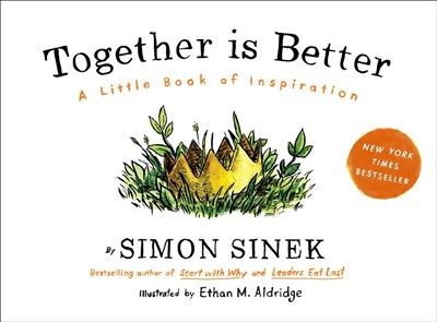 Together Is Better: A Little Book of Inspiration