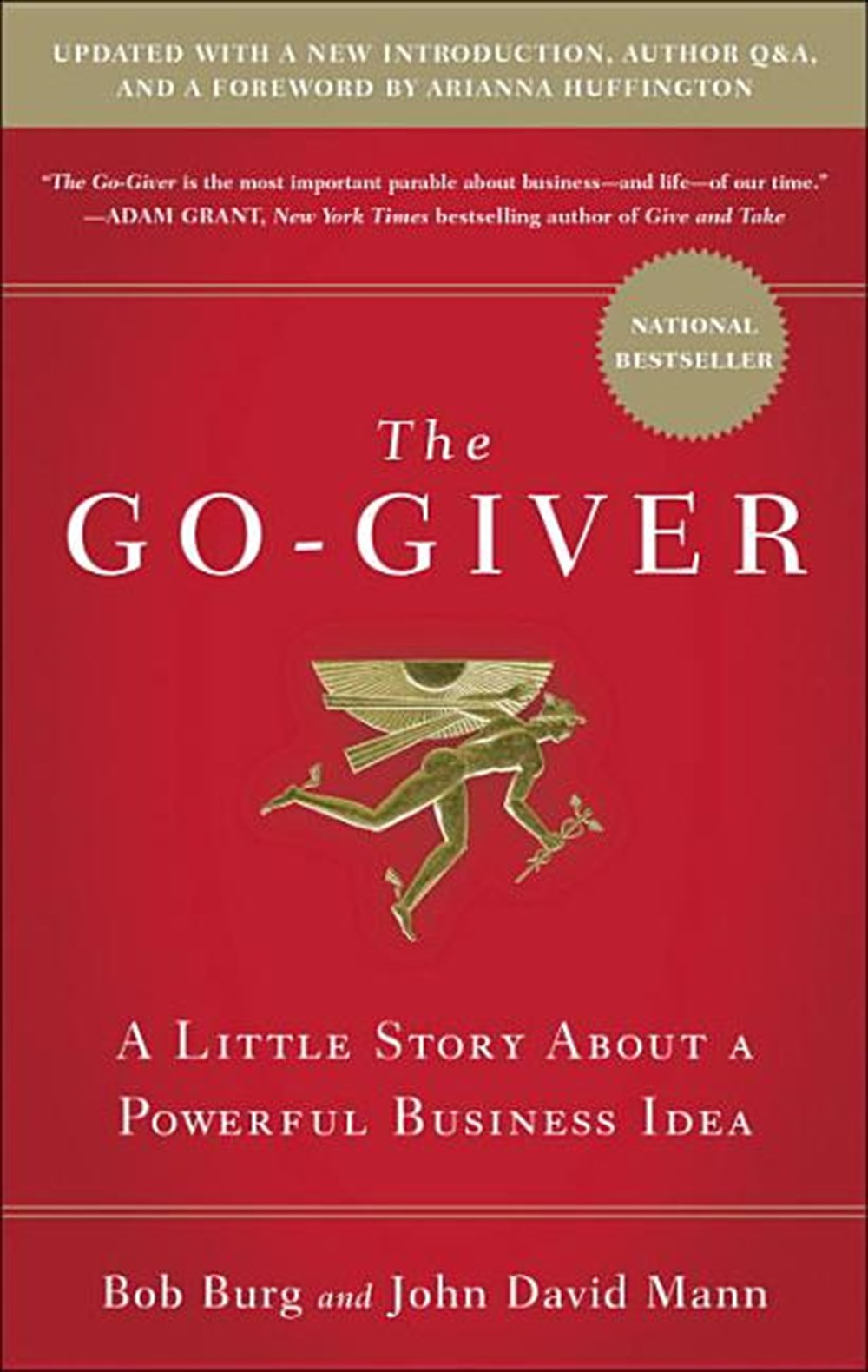 Go-Giver A Little Story about a Powerful Business Idea