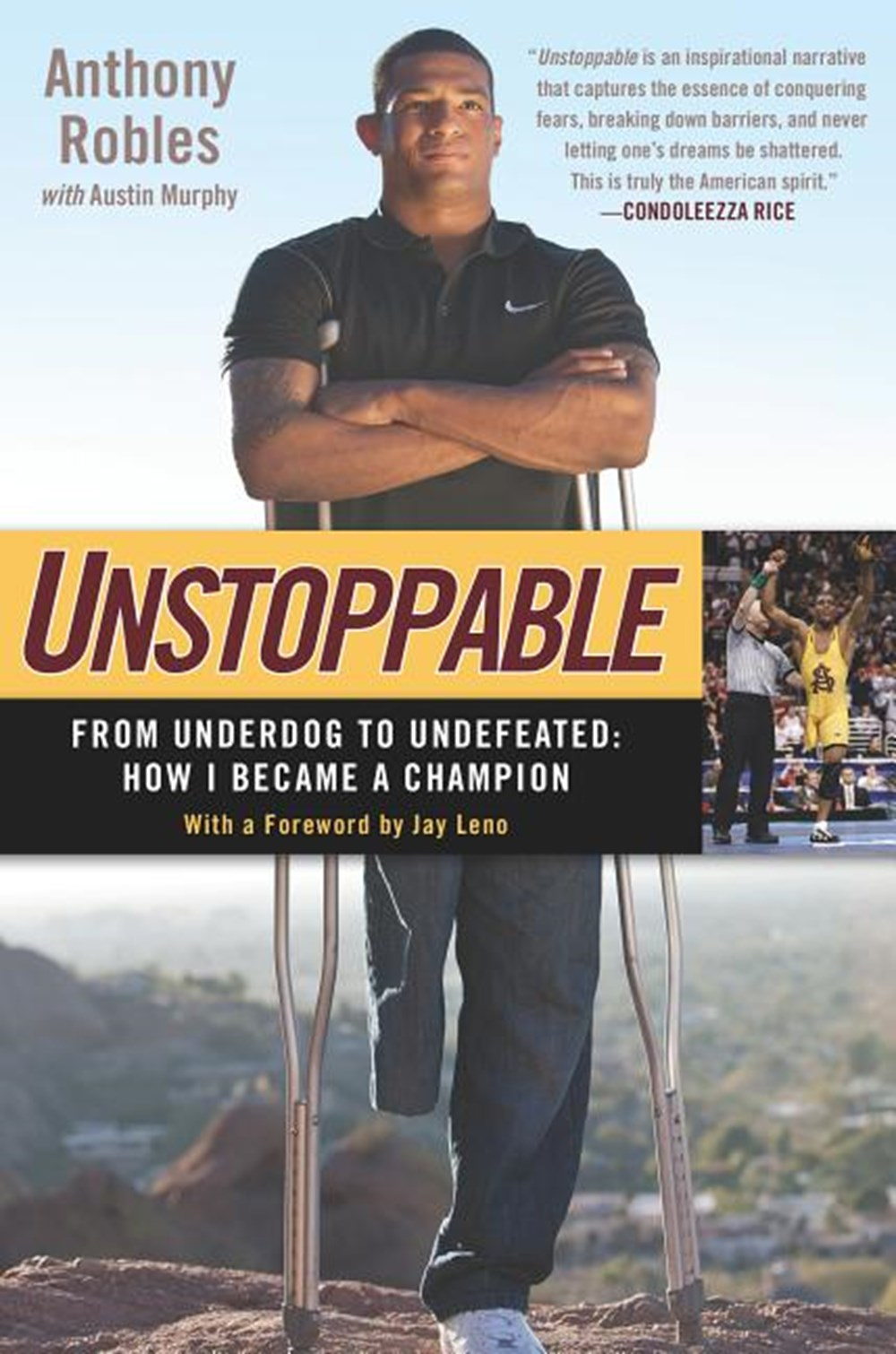 Unstoppable From Underdog to Undefeated: How I Became a Champion
