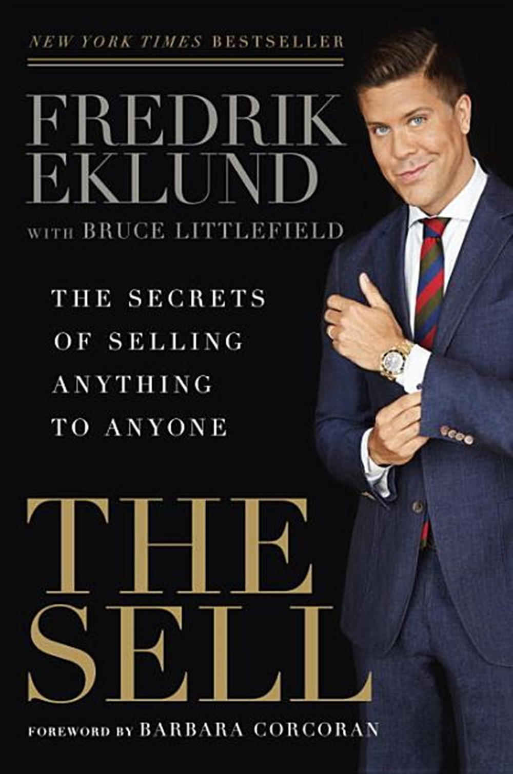 Sell The Secrets of Selling Anything to Anyone