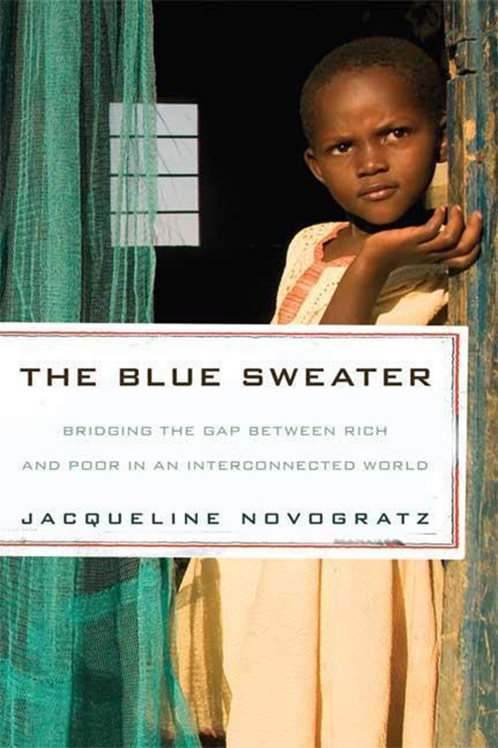 Blue Sweater Bridging the Gap Between Rich and Poor in an Interconnected World