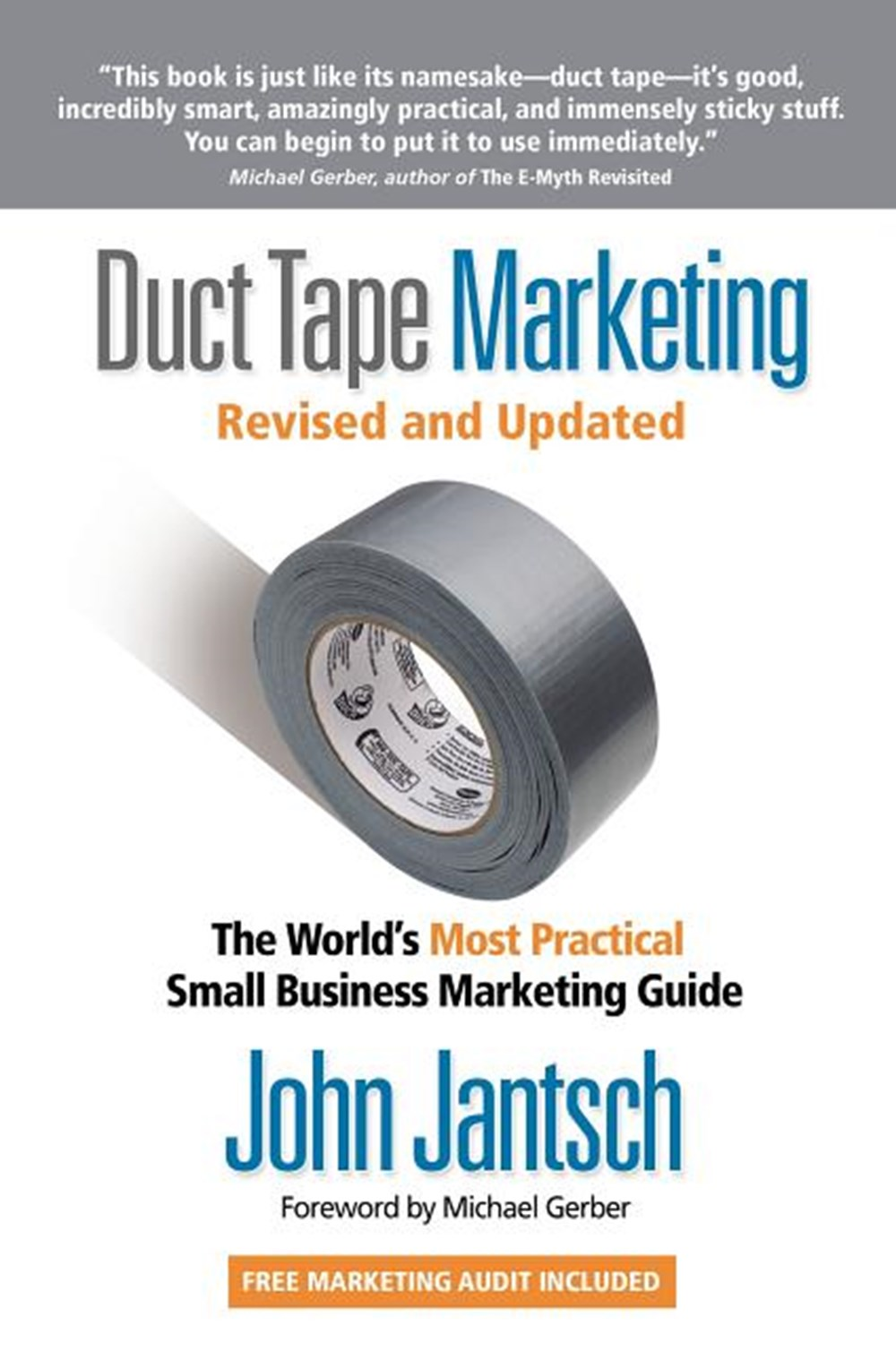 Duct Tape Marketing Revised and Updated The World's Most Practical Small Business Marketing Guide