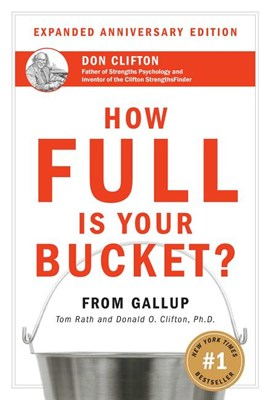 How Full Is Your Bucket? Anniversary Edition (Anniversary)