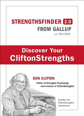 Strengths Finder 2.0: A New and Upgraded Edition of the Online Test from Gallup's Now, Discover Your Strengths [With Access Code]