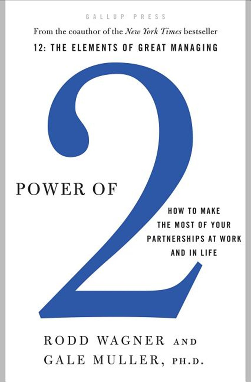 Power of 2 How to Make the Most of Your Partnerships at Work and in Life