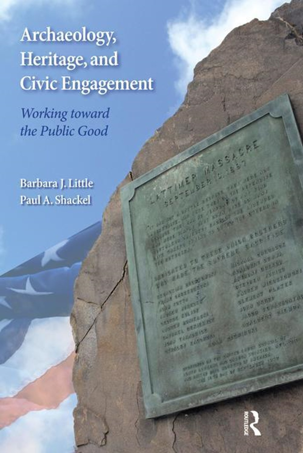 Archaeology, Heritage, and Civic Engagement Working Toward the Public Good