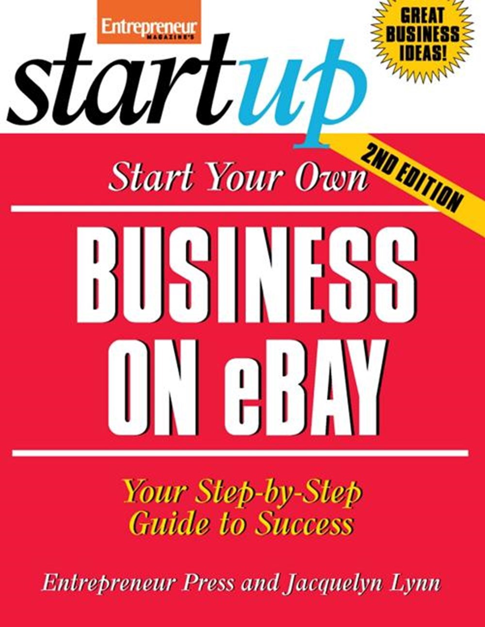 Start Your Own Business On Ebay Your Step By Step Guide To Success By Entrepreneur Press