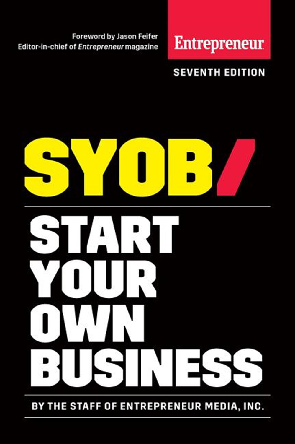 Start Your Own Business The Only Startup Book You'll Ever Need